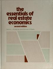 Cover of: The essentials of real estate economics by Dennis J. McKenzie