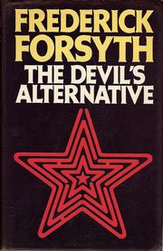 The devil&#39;s alternative by Frederick Forsyth