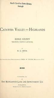Catawba Valley and highlands by W. C. Ervin