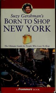 Suzy Gershman's Born to Shop New York by Suzy Gershman