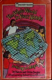 Cover of: The whole world in your hands by Melvin Berger