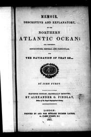 Memoir, descriptive and explanatory, of the Northern Atlantic Ocean and comprising instructions, general and particular, for the navigation of that sea by John Purdy