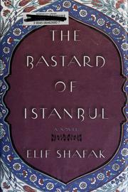 Cover of: The Bastard of Istanbul by Elif Shafak
