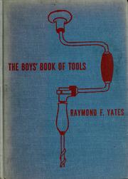 Cover of: The boys' book of tools by Raymond F. Yates