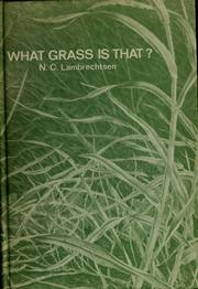 What grass is that? by Lambrechtsen, N. C.