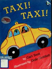 Taxi! Taxi! by Cari Best