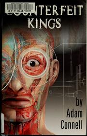 Counterfeit kings by Adam Connell
