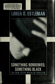 Something Borrowed, Something Black by Loren D. Estleman, Loren D. Estleman
