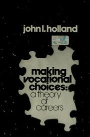 Making vocational choices by John L. Holland