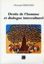 Cover of: Droits de l'homme et dialogue interculturel by Christoph Eberhard