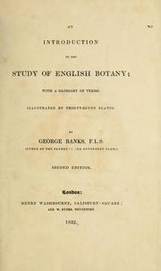 An introduction to the study of English botany by George Banks
