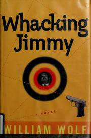 Whacking Jimmy by William L. Wolf