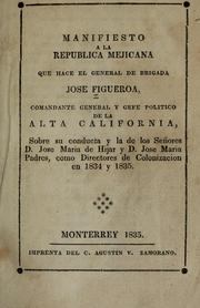 Manifiesto a la Republica Mejicana que hace el general de brigada Jose Figueroa by Jos Figueroa
