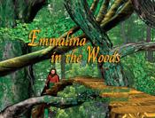 Emmalina in the Woods by Gerald R Stanek
