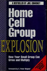 Cover of: Home cell group explosion by Joel Comiskey