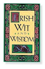 Irish wit & wisdom by Joan Larson Kelly