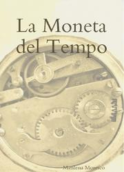 Cover of: La moneta del tempo by Marilena Moresco