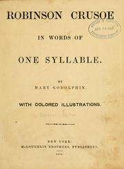 Robinson Crusoe in words of one syllable by Daniel Defoe