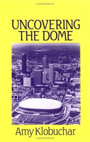 Uncovering the Dome by Amy Klobuchar