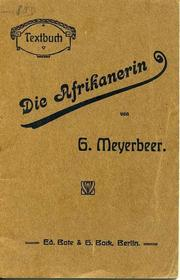 L&#39; Africaine by Giacomo Meyerbeer