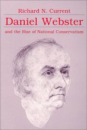 Daniel Webster and the rise of national conservatism PDF