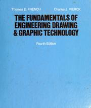Cover of: The fundamentals of engineering drawing and graphic technology by Thomas E. French