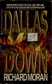 Cover of: Dallas down by Richard Moran
