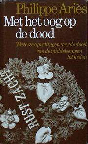 Met het Oog op de Dood by Philippe Aris