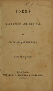 Poems, narrative and lyrical by William Motherwell