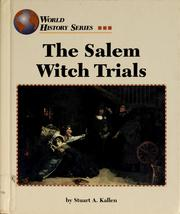Cover of: The Salem witch trials by Stuart A. Kallen