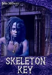 Skeleton Key by Jess Mowry