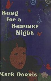 Song For A Summer Night by Mark Dennis