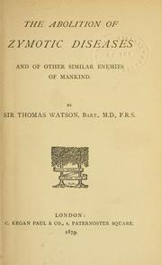 The abolition of zymotic diseases and of other similar enemies of mankind PDF