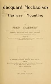 Jacquard mechanism and harness mounting by Fred Bradbury