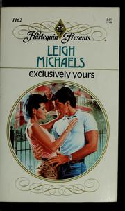 Exclusively Yours by Leigh Michaels