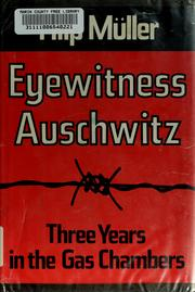 Cover of: Eyewitness Auschwitz by Filip Müller