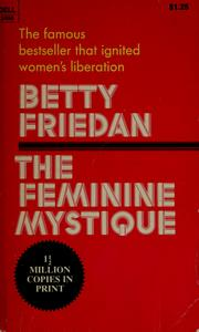 Cover of: The feminine mystique by Betty Friedan