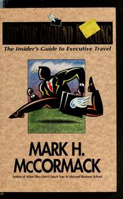 Hit the Ground Running by Mark H. McCormack