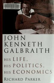 John Kenneth Galbraith by Parker, Richard