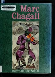 Marc Chagall by Howard Greenfeld
