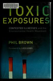 Toxic exposures by Phil Brown