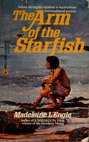 Cover of: The arm of the starfish by Madeleine L'Engle