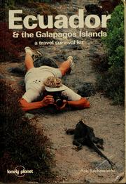 Cover of: Ecuador & the Galapagos Islands by Rob Rachowiecki