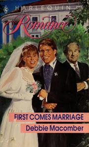 Cover of: First comes marriage by by Debbie Macomber