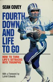 Cover of: Fourth down and life to go by Sean Covey