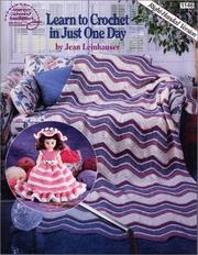 Learn to crochet in just one day by Jean Leinhauser
