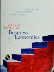 Statistical techniques in business &amp; economics by Douglas A. Lind