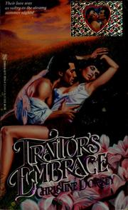 Cover of: Traitor's embrace by Christine Dorsey