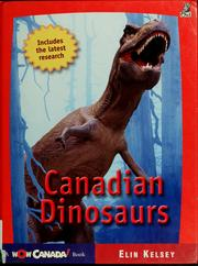 Canadian dinosaurs by Elin Kelsey