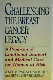Challenging the breast cancer legacy by Renee Royak-Schaler